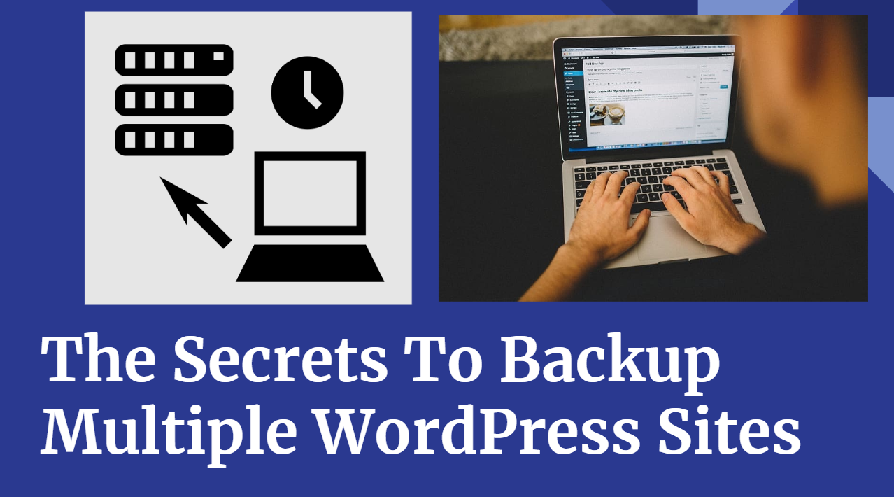 How to Backup Multiple WordPress websites