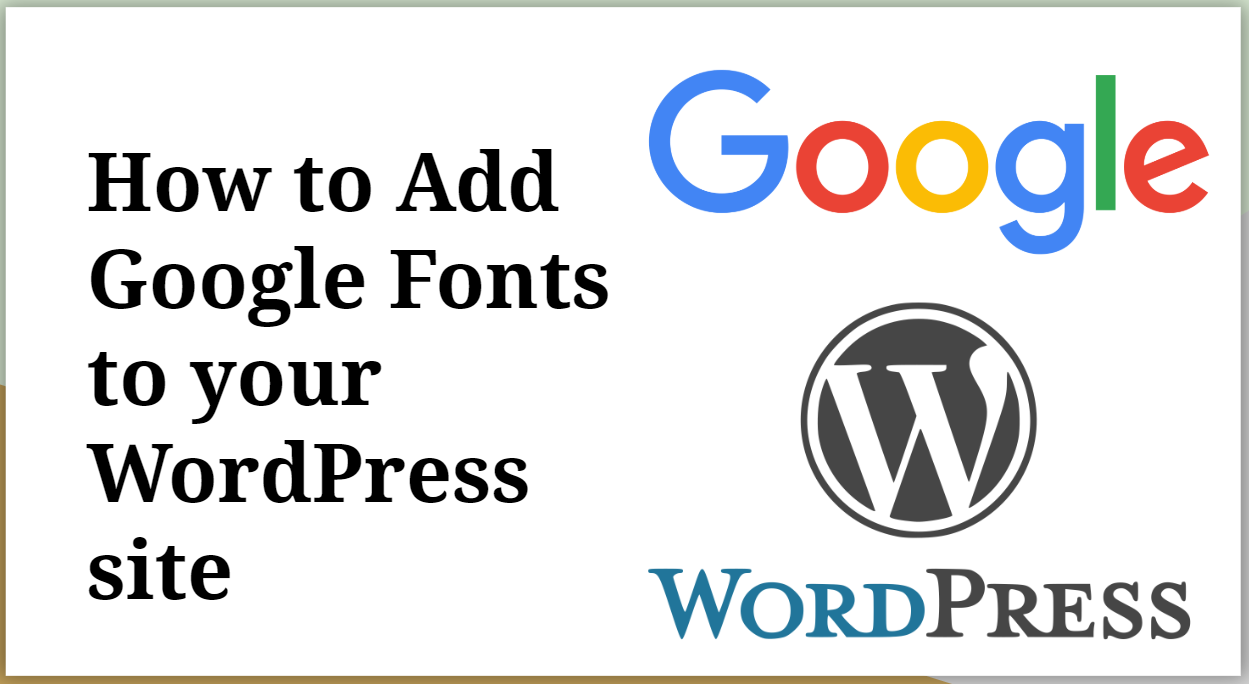 How to Add Google Fonts in WordPress