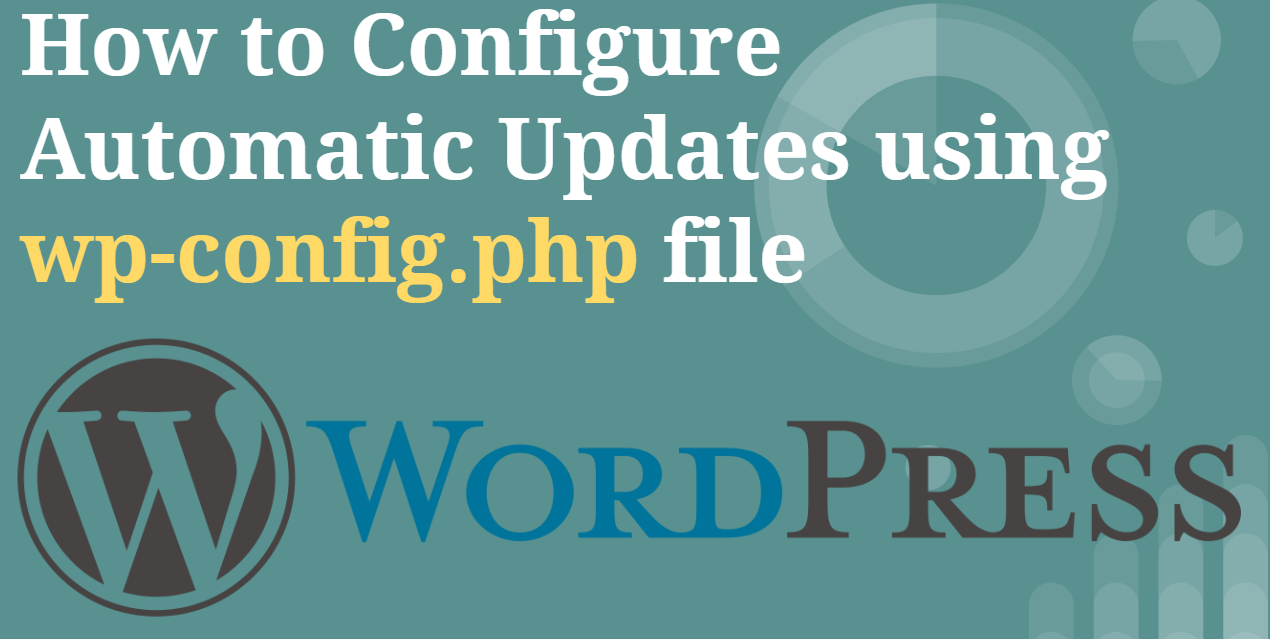 How to configure Automatic Updates in WordPress