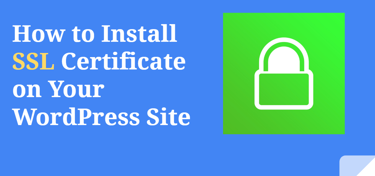 How to Install SSL Certificate on Your WordPress site