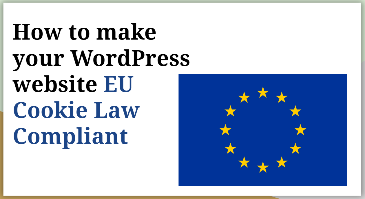 How to Make WordPress EU Cookie Law Compliant