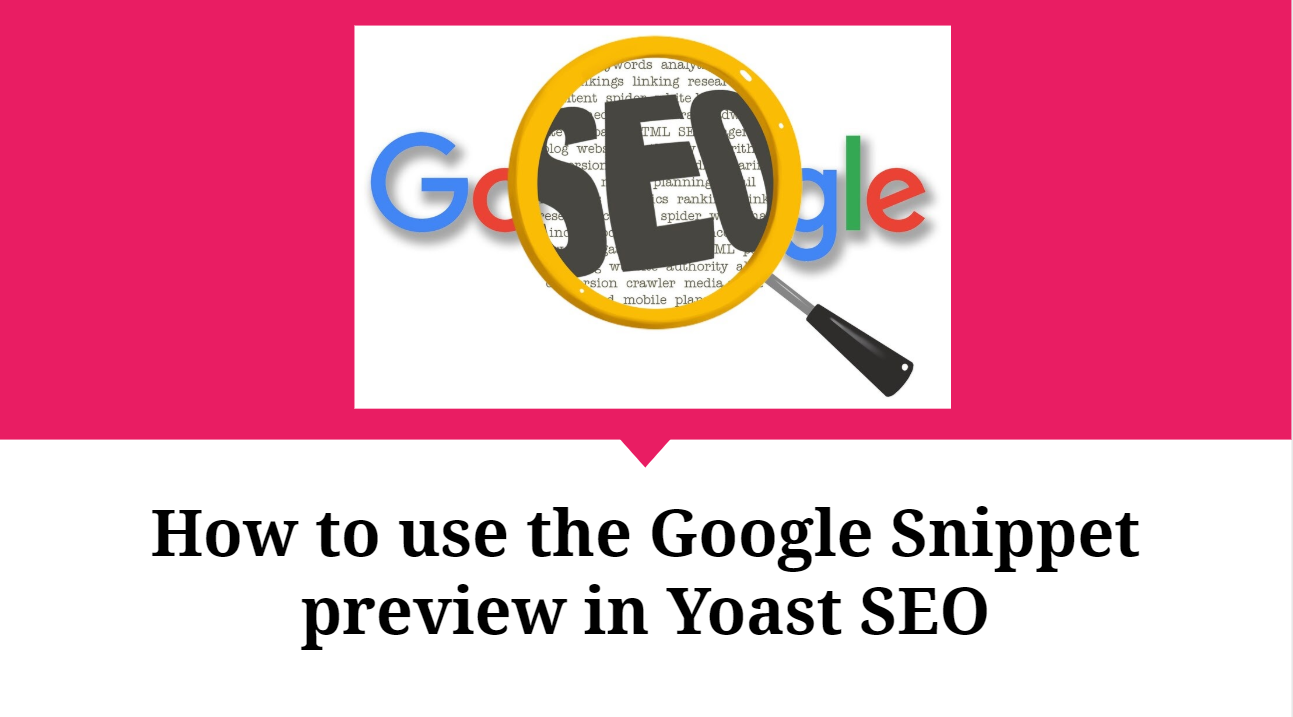 How to use the Google Snippet preview in Yoast SEO