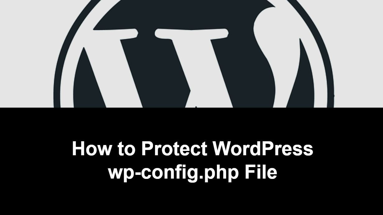 How to Protect WordPress wp-config.php File