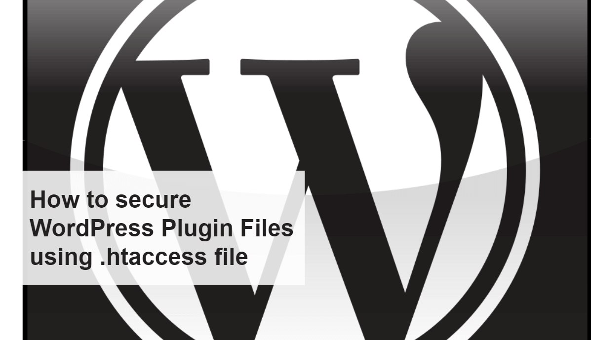 How to secure WordPress Plugins Files using .htaccess file
