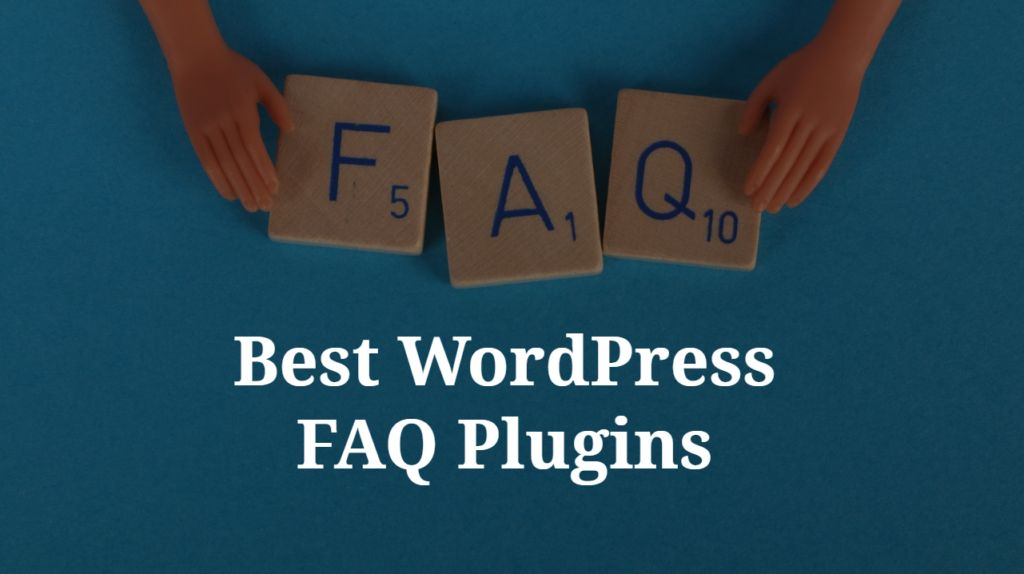 Best FAQ Plugins for WordPress in 2020