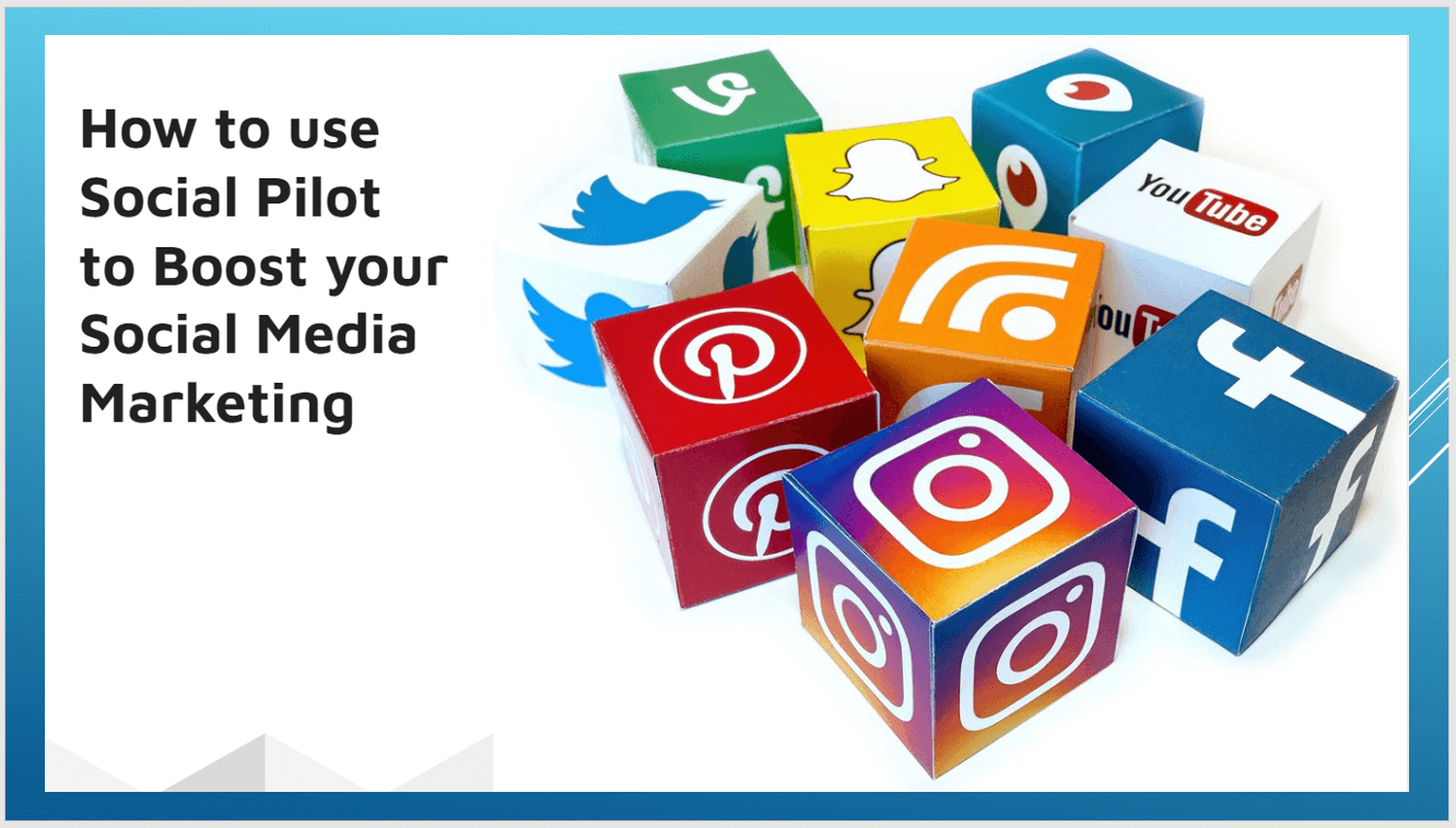 How to use Social Pilot to Boost Social Media Marketing
