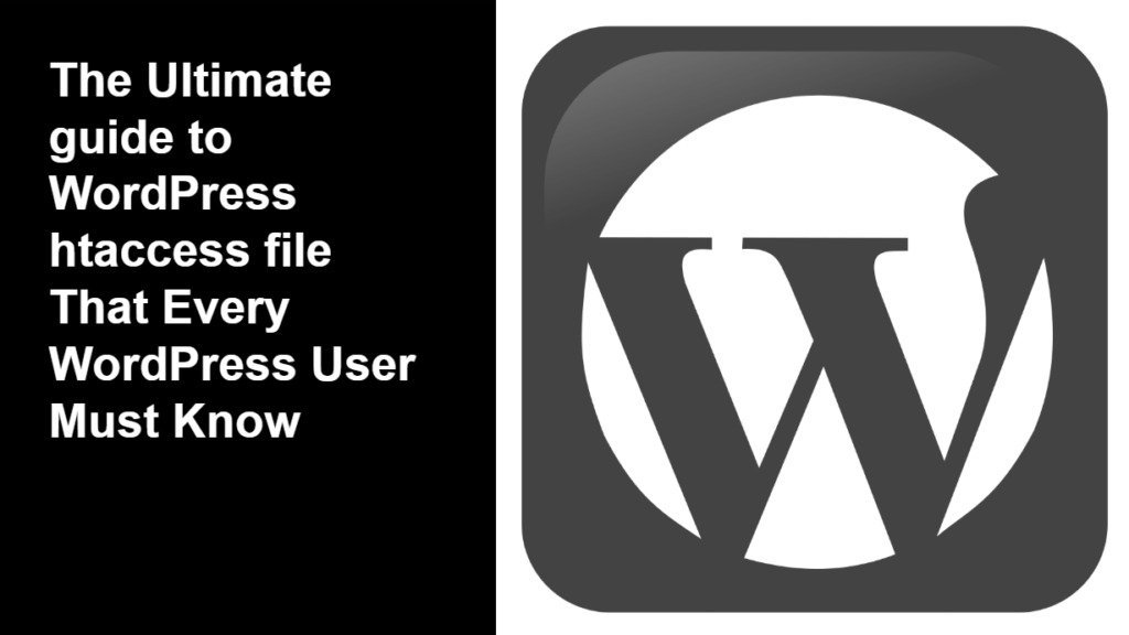 Ultimate guide to WordPress htaccess file