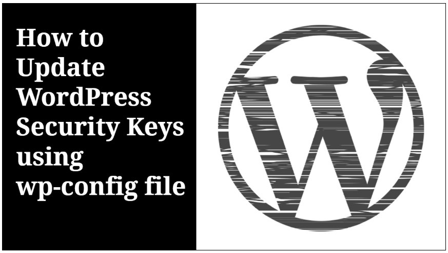 How to Update WordPress Security Keys