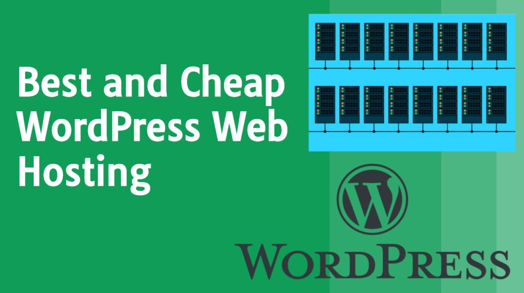 Best and Cheap WordPress Hosting in 2021