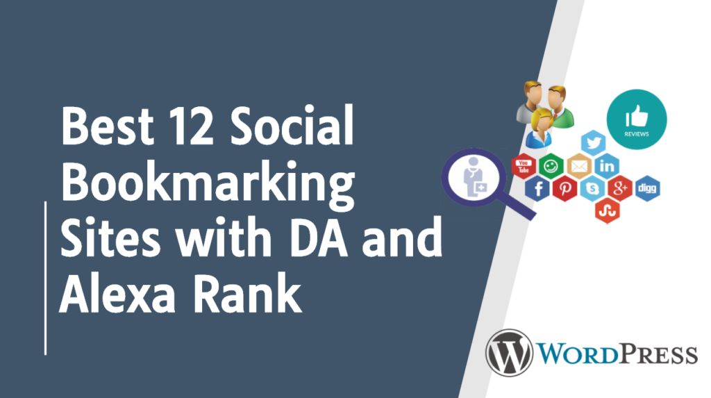 Best 12 Social Bookmarking Sites with DA and Alexa Rank