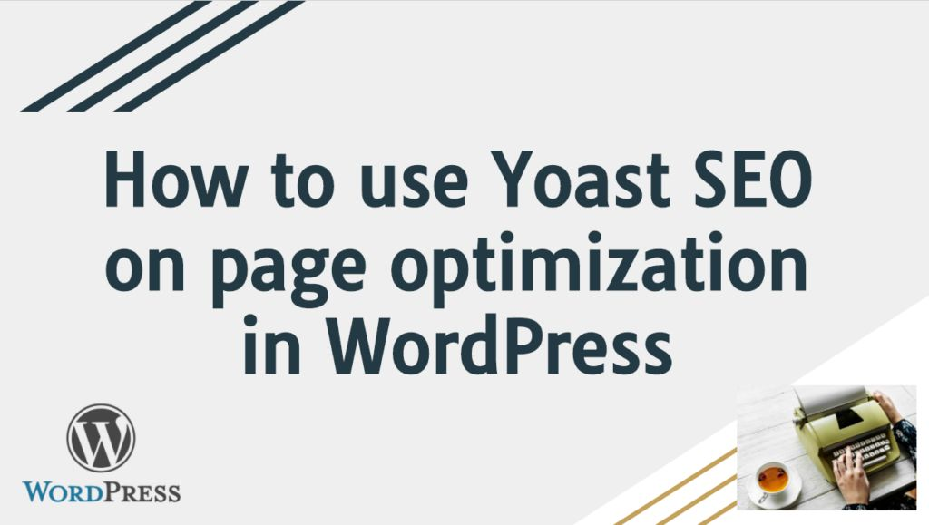 How to use Yoast SEO on page optimization in WordPress